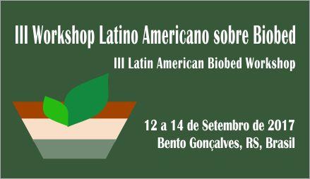 III Workshop Latino Americano sobre Biobeds ocorre em setembro em Bento
