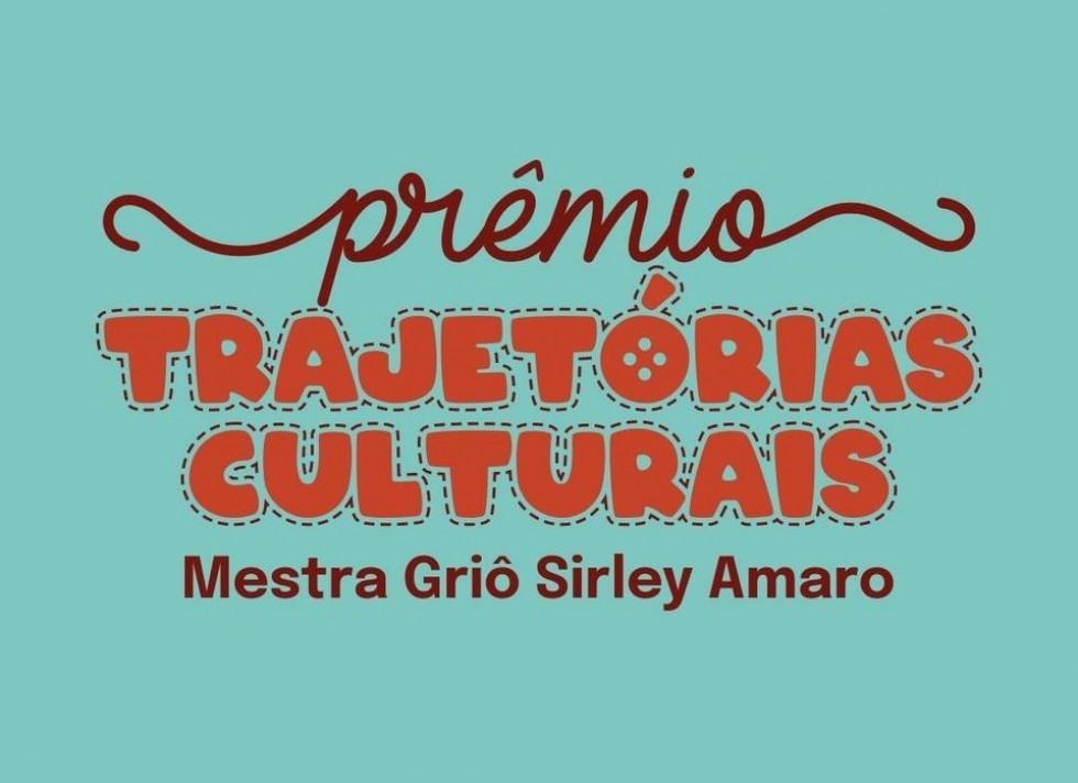 Artistas podem se inscrever no Prêmio Trajetórias Culturais