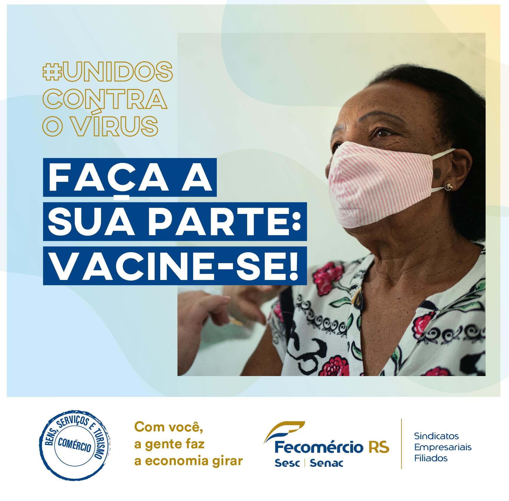 Sistema Fecomércio-RS/Sesc/Senac alerta empresas e trabalhadores do comércio sobre a importância da vacinação