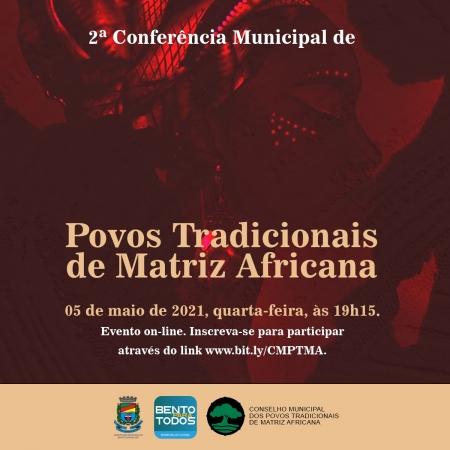 2ª Conferência dos Povos de Matriz Africana será nesta quarta em Bento