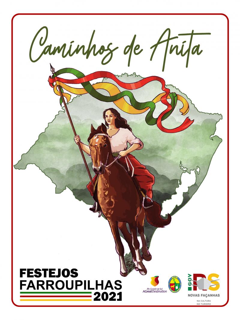 """""""Caminhos de Anita"""" é o tema dos Festejos Farroupilhas 2021"""