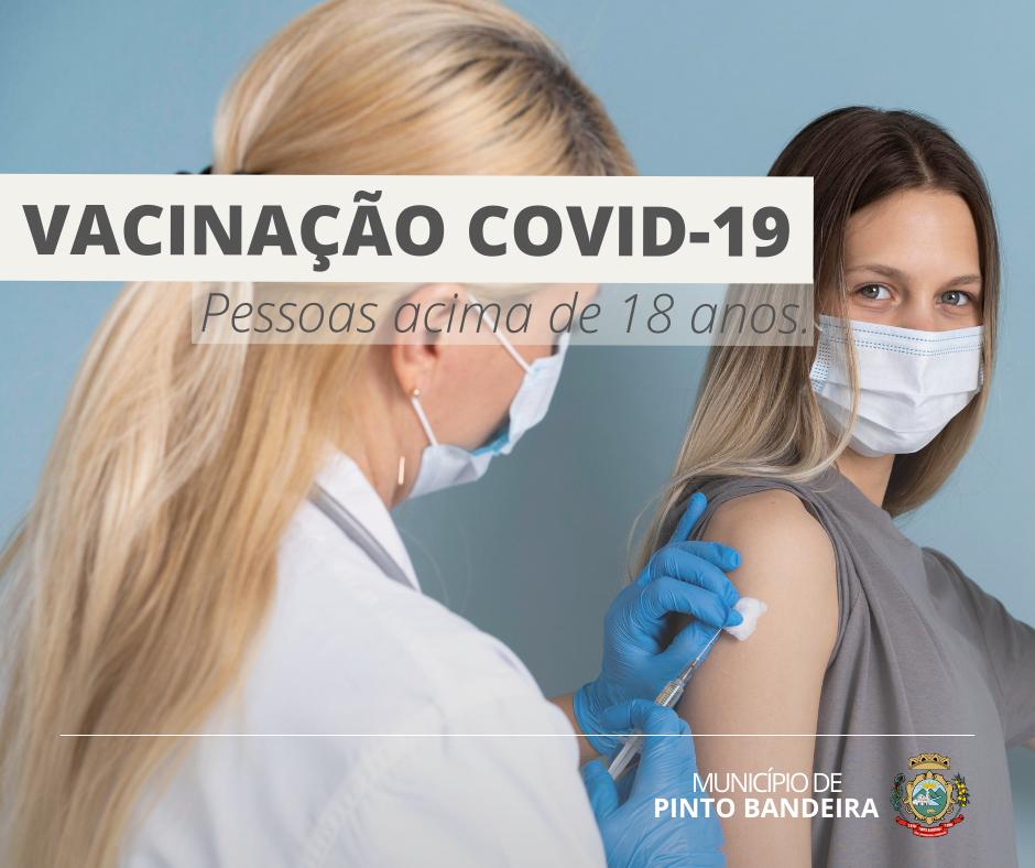 Pinto Bandeira vacina na quinta, pessoas acima de 18 anos, contra Covid-19