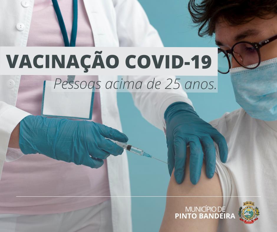 Pinto Bandeira vacina nesta terça contra Covid-19, pessoas acima de 25 anos