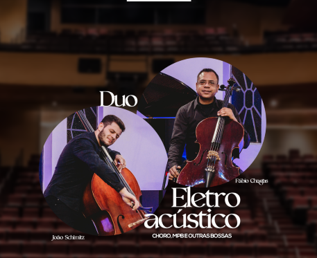 Apresentação musical Duo Eletroacústico será neste sábado, na Casa das Artes, em Bento