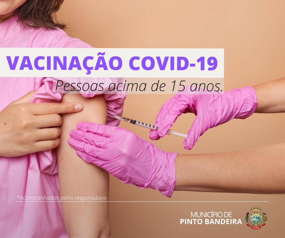 Pinto Bandeira vacina adolescentes de 15 anos e aplica dose de reforço a partir desta quarta